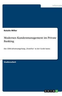 Modernes Kundenmanagement Im Private Banking (Paperback)