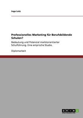Professionelles Marketing Fur Berufsbildende Schulen? (Paperback)