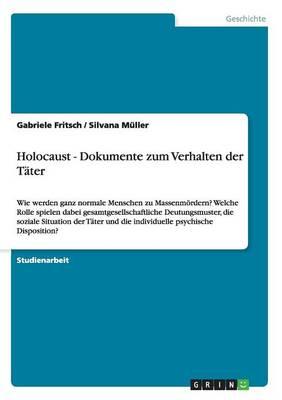 Holocaust - Dokumente Zum Verhalten Der Tater (Paperback)