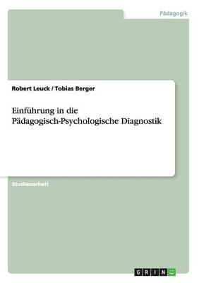 Einfuhrung in Die Padagogisch-Psychologische Diagnostik (Paperback)