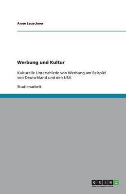 Werbung in Deutschland Und Den USA. Eine Kulturelle Gegenuberstellung (Paperback)