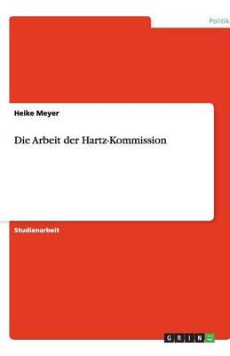 Die Arbeit Der Hartz-Kommission (Paperback)