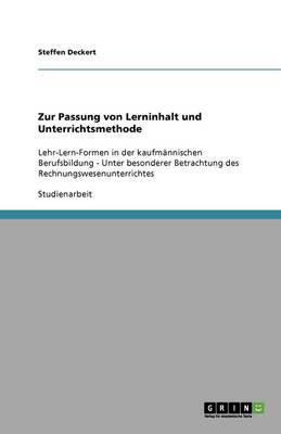 Zur Passung Von Lerninhalt, Rechnungswesen Und Unterrichtsmethode (Paperback)