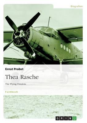Thea Rasche (Paperback)