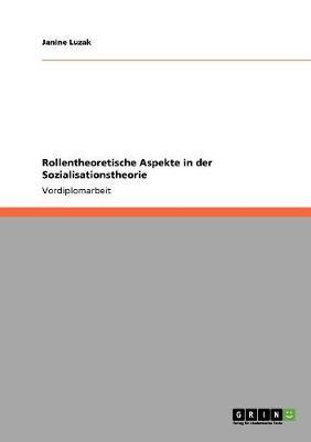 Rollentheoretische Aspekte in Der Sozialisationstheorie (Paperback)