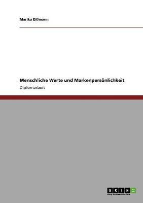 Menschliche Werte Und Markenpersonlichkeit (Paperback)