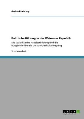 Politische Bildung in Der Weimarer Republik (Paperback)