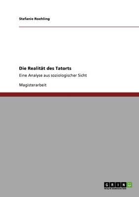 Die Realitat Des Tatorts (Paperback)