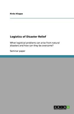 Logistics of Disaster Relief (Paperback)