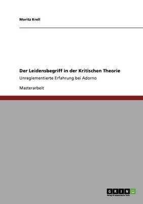 Der Leidensbegriff in Der Kritischen Theorie (Paperback)