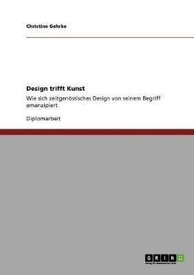 Design Trifft Kunst (Paperback)