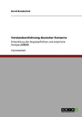 Vorstandsentlohnung Deutscher Konzerne (Paperback)