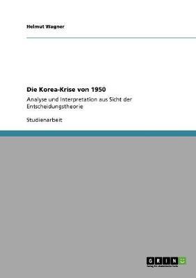 Die Korea-Krise Von 1950 (Paperback)