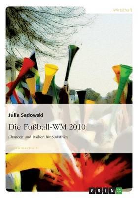Die Fuball-Wm 2010 (Paperback)