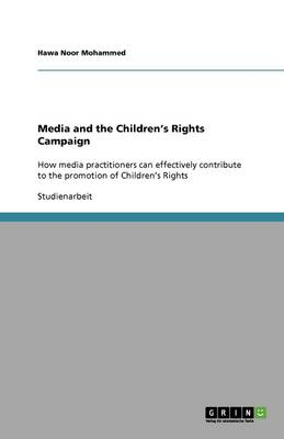 Media and the Children's Rights Campaign (Paperback)