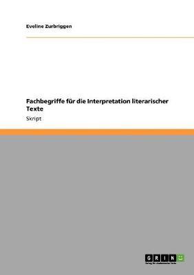 Fachbegriffe Fur Die Interpretation Literarischer Texte (Paperback)