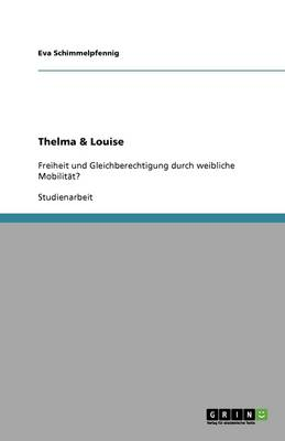 Thelma & Louise (Paperback)