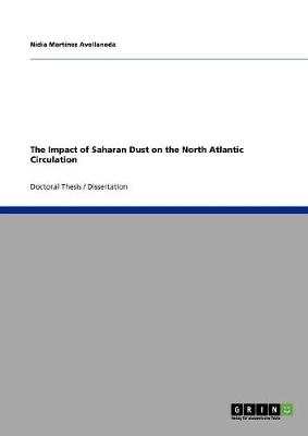 The Impact of Saharan Dust on the North Atlantic Circulation (Paperback)