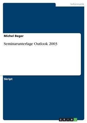 Seminarunterlage Outlook 2003 (Paperback)