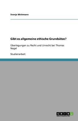Gibt Es Allgemeine Ethische Grundsatze? (Paperback)