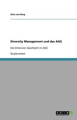 Diversity Management Und Das Agg (Paperback)