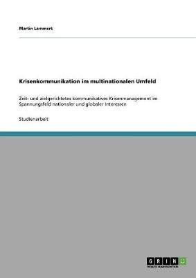 Krisenkommunikation Im Multinationalen Umfeld (Paperback)