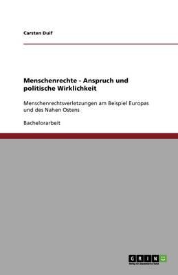 Menschenrechte - Anspruch Und Politische Wirklichkeit (Paperback)