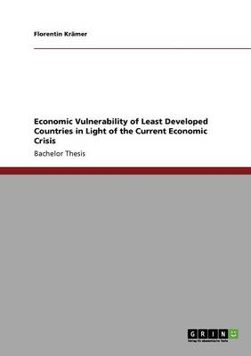 Economic Vulnerability of Least Developed Countries in Light of the Current Economic Crisis (Paperback)