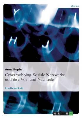 Cybermobbing. Soziale Netzwerke Und Ihre VOR- Und Nachteile (Paperback)