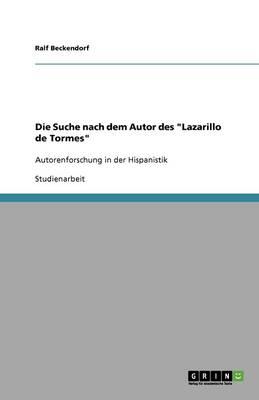 Die Suche Nach Dem Autor Des Lazarillo de Tormes (Paperback)