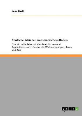 Deutsche Schienen in Osmanischem Boden (Paperback)