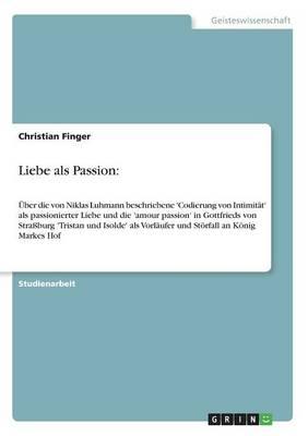 Liebe ALS Passion (Paperback)