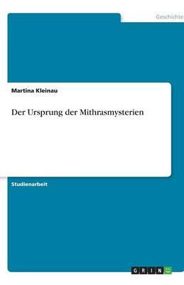 Der Ursprung Der Mithrasmysterien (Paperback)