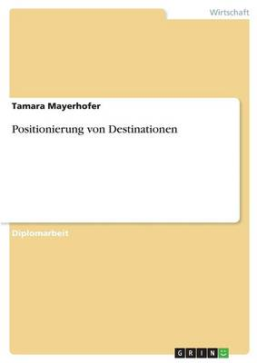 Positionierung Von Destinationen (Paperback)
