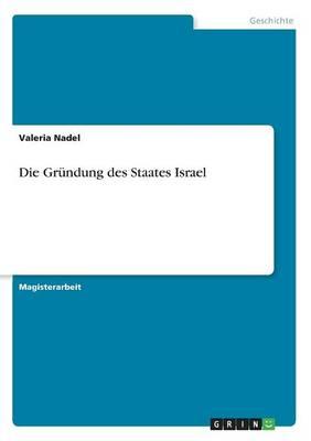 Die Grundung Des Staates Israel (Paperback)