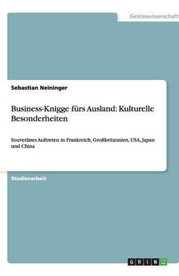 Business-Knigge Furs Ausland: Kulturelle Besonderheiten (Paperback)