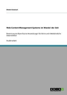 Web-Content-Management-Systeme Im Wandel Der Zeit (Paperback)