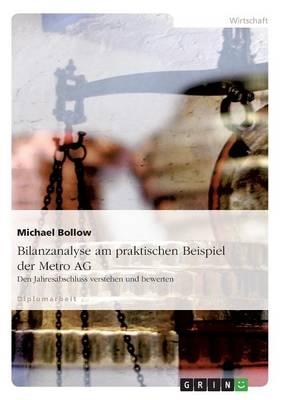 Bilanzanalyse Am Praktischen Beispiel Der Metro AG (Paperback)