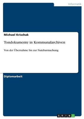 Tondokumente in Kommunalarchiven (Paperback)