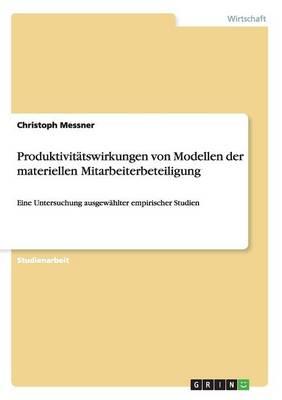 Produktivitatswirkungen Von Modellen Der Materiellen Mitarbeiterbeteiligung (Paperback)