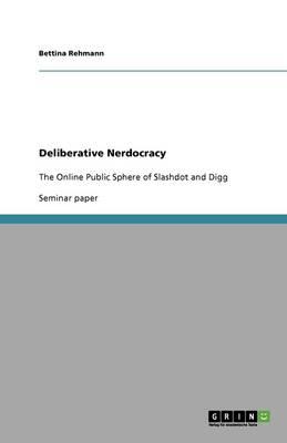 Deliberative Nerdocracy (Paperback)