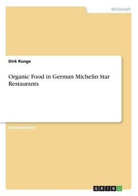 Organic Food in German Michelin Star Restaurants (Paperback)