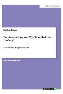Zur Anwendung Von Flacheninhalt Und Umfang (Paperback)