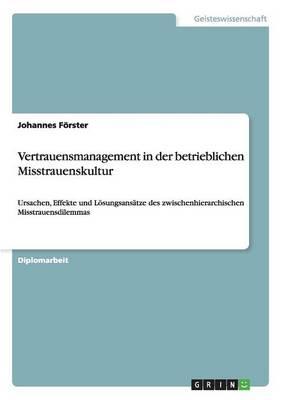 Vertrauensmanagement in Der Betrieblichen Misstrauenskultur (Paperback)