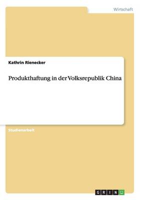 Produkthaftung in Der Volksrepublik China (Paperback)