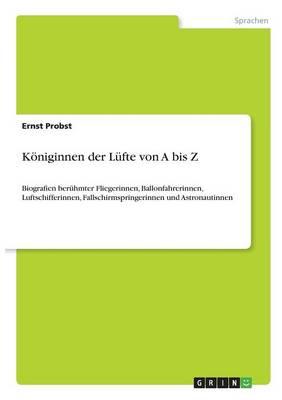 K niginnen Der L fte Von a Bis Z (Paperback)