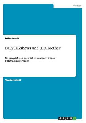 "Daily Talkshows Und ""Big Brother"" (Paperback)"
