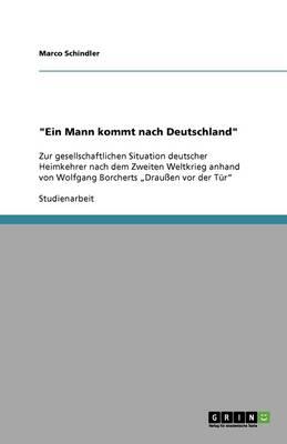 Ein Mann Kommt Nach Deutschland (Paperback)