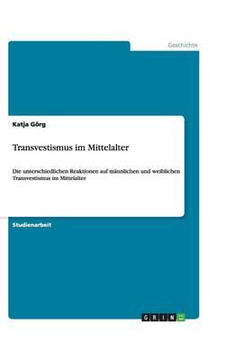Transvestismus Im Mittelalter (Paperback)