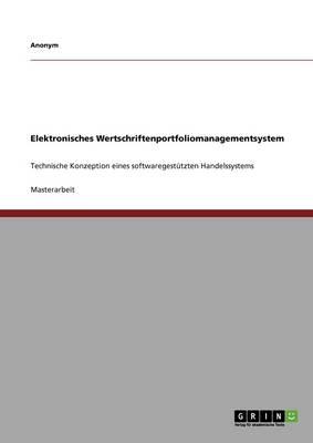 Elektronisches Wertschriftenportfoliomanagementsystem (Paperback)